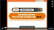 2016 New Analytics & Metrics Webinar - Part 3