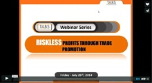 Riskless Profits Through Trade Promotion
